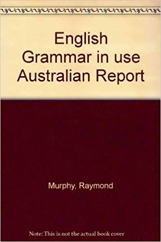 English Grammar in use Australian Report: Amazon.es: Raymond ...