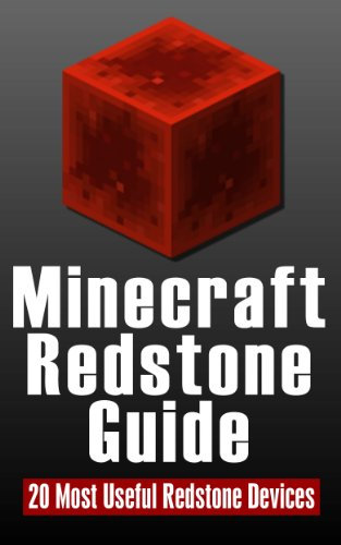 Minecraft Redstone Guide:20 Most Useful Redstone Devices