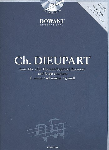 - Dieupart: Suite No. 2 for Descant (Soprano) Recorder and Basso Continuo