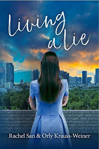 Living A Lie by Rachel San & Orly Krauss-Wiener ebook deal