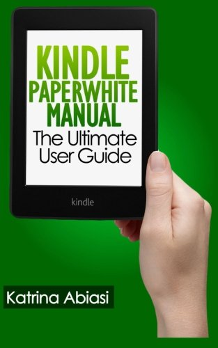 Download Kindle Paperwhite Manual: The Ultimate User Guide pdf