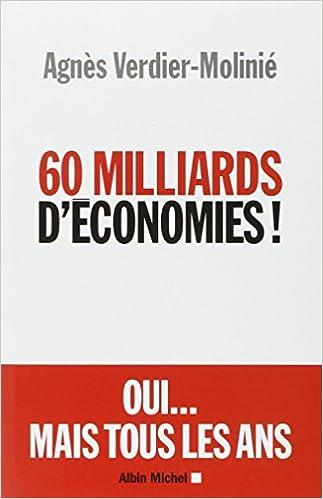 Agnès Verdier-Moliné - 60 Milliards d'économies ! sur Bookys