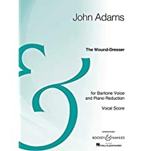 The Wound-Dresser: Baritone Voice and Chamber Orchestra Vocal Score Archive Edition