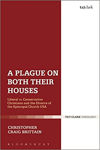 A plague on both their houses liberal vs conservative christians a plague on both their houses liberal vs conservative christians and the divorce of the episcopal church usa 1st edition kindle edition fandeluxe Images