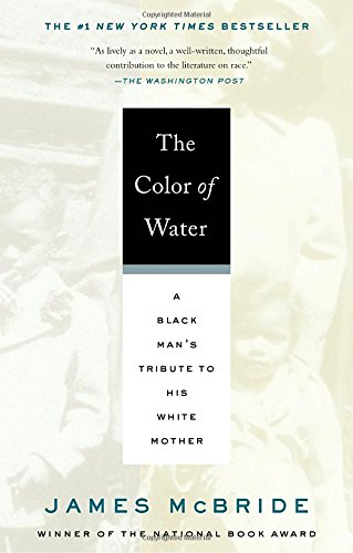 Books : The Color of Water: A Black Man's Tribute to His White Mother