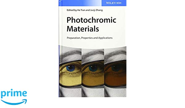 Photochromic Materials Properties and Applications Preparation