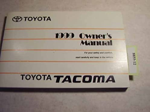 1999 toyota tacoma owners manual toyota amazon com books rh amazon com 1999 toyota tacoma owners manual download 1999 toyota tacoma service manual pdf