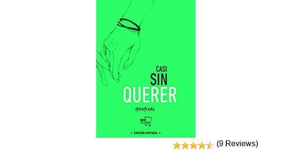 Casi sin querer: Edición Especial Limitada: Amazon.es: Goméz ...