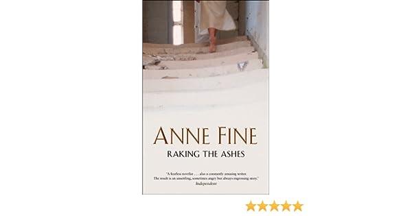 raking the ashes fine anne