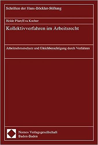 Kollektivverfahren Im Arbeitsrecht Arbeitnehmerschutz Und
