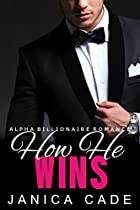 How He Wins Book 12: Jake & Chloe (contract With A Billionaire)