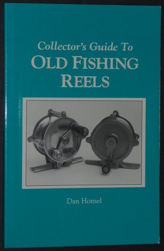 Collector's Guide to Old Fishing Reels