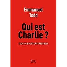 Qui est Charlie?: Sociologie d'une crise religieuse