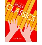 img - for [(Simply Classics: Piano Grades 0-1 )] [Author: Peter Gritton] [Jun-2008] book / textbook / text book