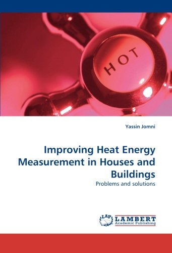 Improving Heat Energy Measurement in Houses and Buildings: Problems and solutions pdf