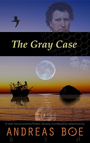 The Gray Case (Nerdology Book 3) by [Boe, Andreas]