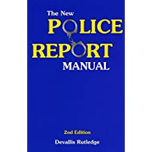 Amazon devallis rutledge books the new police report manual fandeluxe Images