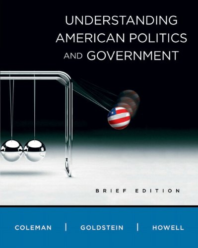Understanding American Politics and Government, Brief Edition