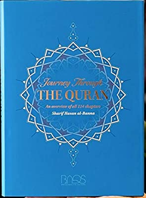 Journey Through the Quran (An Overview of All 114 Chapters