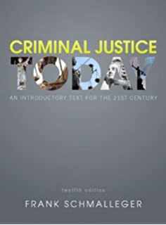 criminal justice today schmalleger pdf