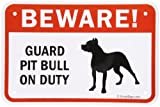 SmartSign Aluminum Sign, Legend''Beware! Guard Pit Bull on Duty'' with Graphic, 12'' high x 18'' wide, Black/Red on White