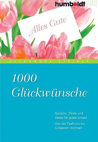 1000 Gluckwunsche Von Der Taufe Bis Zur Goldenen Hochzeit Spuche