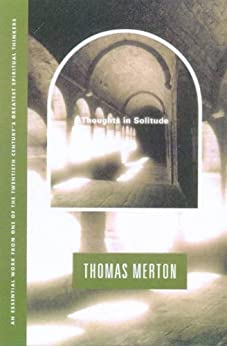Thoughts In Solitude by [Merton, Thomas]