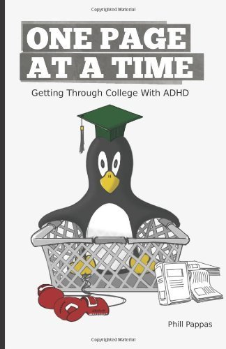 One Page At A Time: Getting Through College With ADHD Paperback October 4, 2011