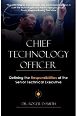 Chief Technology Officer: Defining the Responsibilities of the Senior Technical Executive Paperback