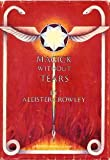 Magick Without Tears, Aleister Crowley, 0875421156