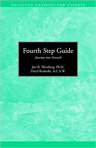 Fourth Step Guide Journey Into Growth: Hazelden Classics for Clients ...