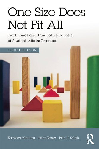 One Size Does Not Fit All: Traditional and Innovative Models of Student Affairs Practice