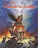 Mutants in Avalon, James Wallis and Kevin Siembieda, 0916211479