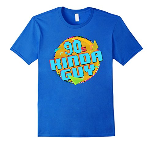 [Mens 90s Kinda Guy Born Raised In The 90s Shirt 2XL Royal Blue] (90s Themed Outfits)