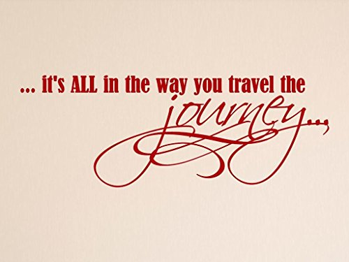 Vinylsay It's all in the way you travel the journey Wall Decal, 33'' x 12'', Matte Red by Vinylsay