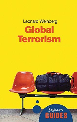 Global Terrorism: A Beginner's Guide (Beginner's Guides)