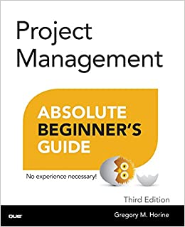 Amazon project management absolute beginners guide 3rd amazon project management absolute beginners guide 3rd edition 0029236750107 greg horine books fandeluxe Choice Image