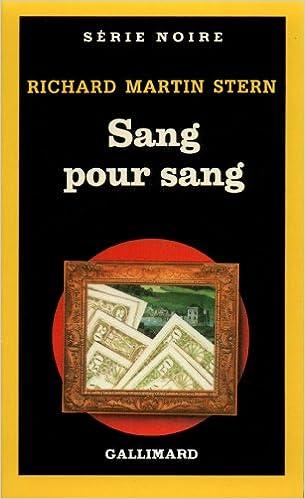 Kirjat-ruutu: Sang Pour Sang (Serie Noire 1) (French Edition) PDF ePub MOBI