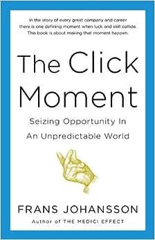 Click Moment, The - Livros na Amazon Brasil- 9781591844938