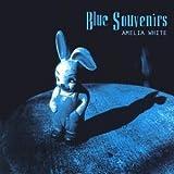 Blue Souvenirs by Amelia White (2001-11-13)