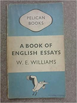a book of english essays w e williams amazoncom books