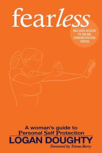 Read Online Fearless: A Woman's Guide to Personal Self Protection PDF