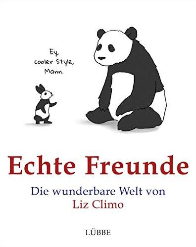 Echte Freunde: Die wunderbare Welt von Liz Climo