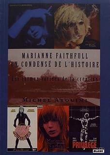 Marianne Faithfull : un condensé de l'histoire