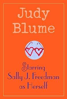 Starring Sally J. Freedman as Herself by [Blume, Judy]