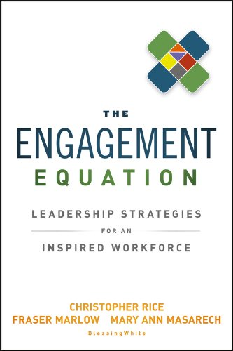 Book cover from The Engagement Equation: Leadership Strategies for an Inspired Workforce by Christopher Rice
