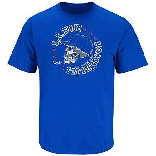 Los Angeles Baseball Fans. L.A. Blue 'Til The Day I'm Through Royal T-Shirt (Sm-5X) (Short Sleeve, 2XL)