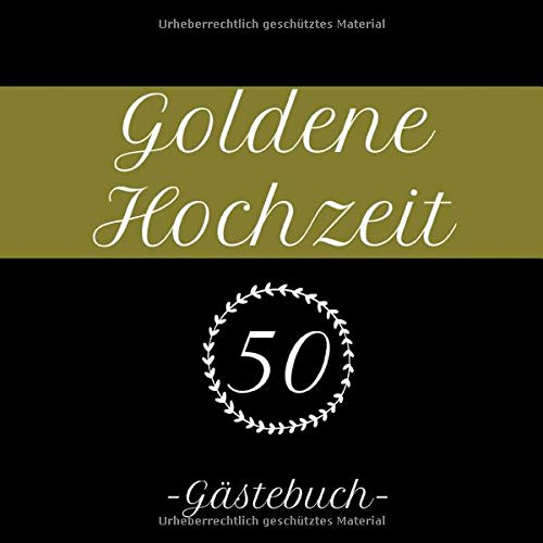 Sprüche für das gästebuch goldene hochzeit