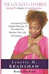 The Locked Chamber: Healing The Hearts of God's Daughters Paperback