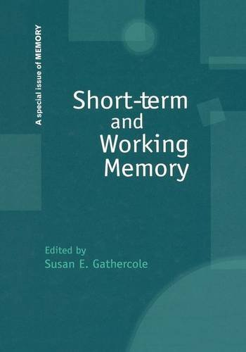 Short-term and Working Memory: A Special Issue of Memory